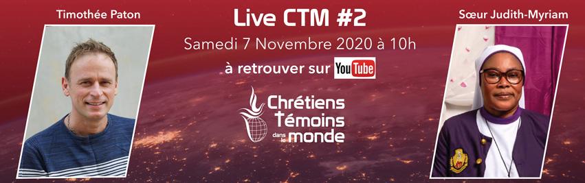 LiveCTM #2 Découvrez les témoignages de nos deux invités : Timothée Paton et Soeur Judith-Myriam.